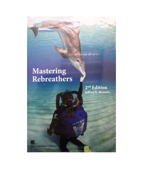 Mastering Rebreathers